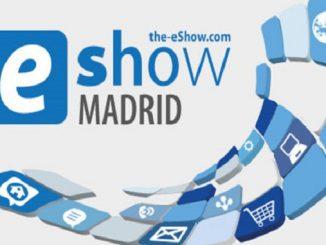 La transformación Digital, propósito central de la nueva edición de eShow Madrid